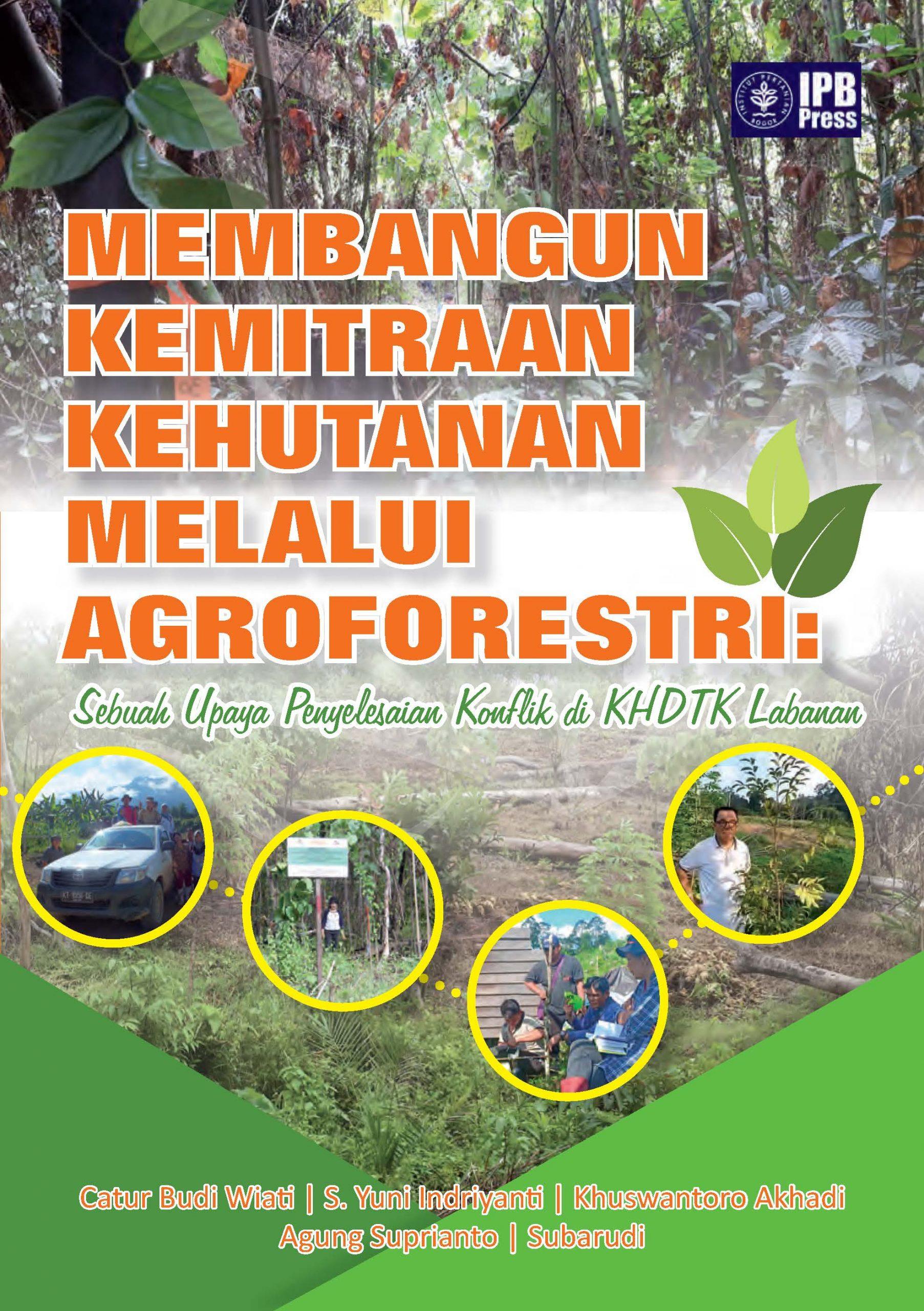 Buku Membangun Kemitraa Kehutanan Melalui Agroforestri